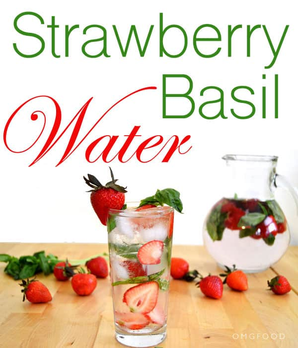 Strawberry Basil Water - This combination is great for a simple summer beverage.