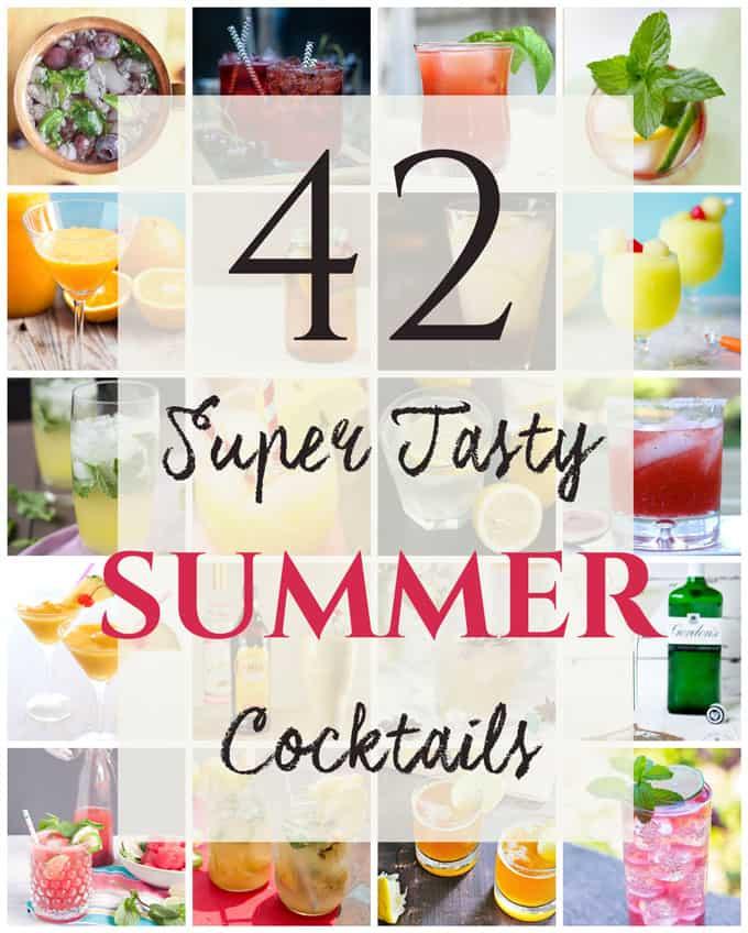 42 Super Tasty Summer Cocktails